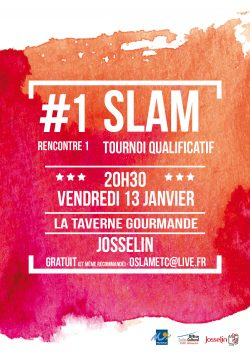 Tournoi Slam @ La Taverne Gourmande | Josselin | Bretagne | France