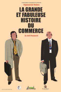 Théâtre : La grande et fabuleuse histoire du commerce @ Centre culturel l'Écusson