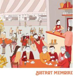 Bistrot mémoire @ La Taverne Gourmande